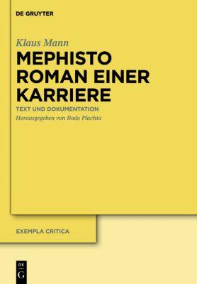 Mephisto. Roman einer Karriere, Klaus Mann