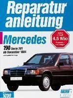 Mercedes 190 / 190 E ab November 1984. Vierzylindermodelle