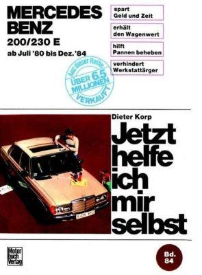 Mercedes 200/230 E  Juli '80 bis Dez. '84, Dieter Korp