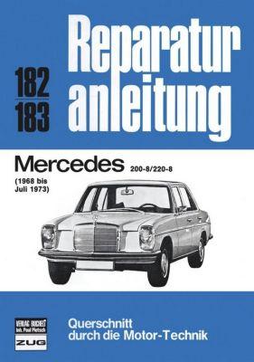 Mercedes 200-8 / 220-8: 1968 bis 07/1973