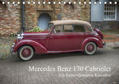 Mercedes Benz 170 Cabriolet (Tischkalender 2019 DIN A5 quer), N N