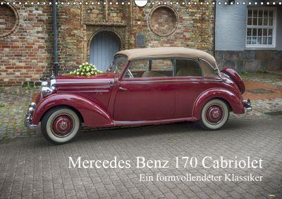 Mercedes Benz 170 Cabriolet (Wandkalender 2019 DIN A3 quer), N N