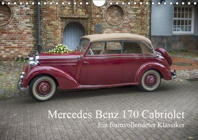 Mercedes Benz 170 Cabriolet (Wandkalender 2019 DIN A4 quer), N N