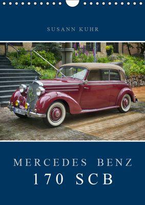 Mercedes Benz 170 SCB (Wandkalender 2019 DIN A4 hoch), Susann Kuhr