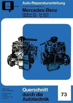 Mercedes-Benz OM-Motor 621 Typ 190 D / OM-Motor 636 Typ 180 D