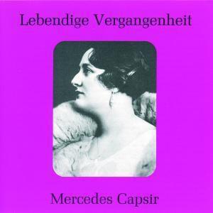 Mercedes Capsir, Mercedes Capsir