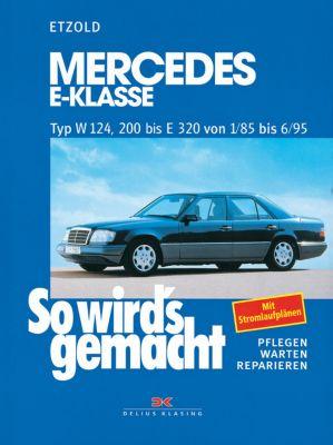 Mercedes E-Klasse W 124 von 1/85 bis 6/95, Rüdiger Etzold