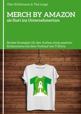 MERCH BY AMAZON als Start ins Unternehmertum, Olav Schürmann, Ties Lange