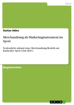Merchandising als Marketinginstrument im Sport, Stefan Höhn