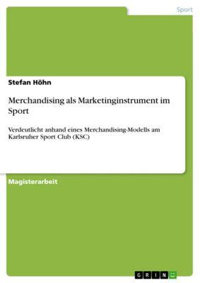 Merchandising als Marketinginstrument im Sport, Stefan Höhn