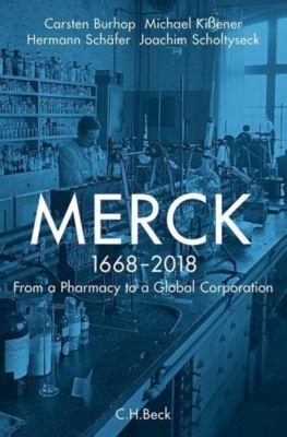 Merck, Joachim Scholtyseck, Carsten Burhop, Michael Kißener, Hermann Schäfer