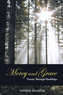 Mercy and Grace, Esther Amariah