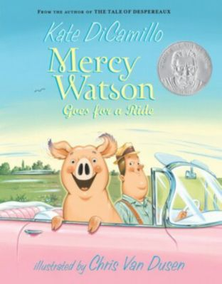 Mercy Watson - Goes for a Ride, Kate DiCamillo