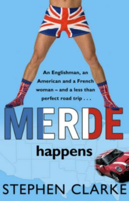 Merde Happens, English edition, Stephen Clarke
