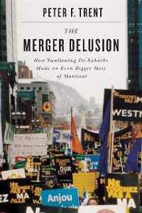 Merger Delusion, Peter F. Trent