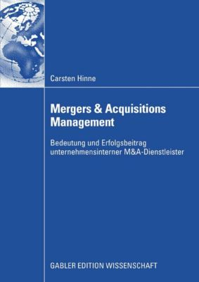 Mergers & Acquisitions Management, Carsten Hinne