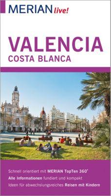 MERIAN live: MERIAN live! Reiseführer Valencia und die Costa Blanca, Oliver Breda, Susanne Lipps-Breda