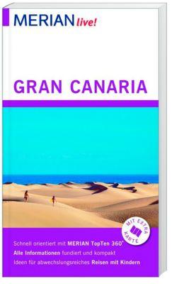 MERIAN live! Reiseführer Gran Canaria, Dieter Schulze