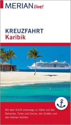 MERIAN live! Reiseführer Kreuzfahrt Karibik, Birgit Müller-Wöbcke, Manfred Wöbcke