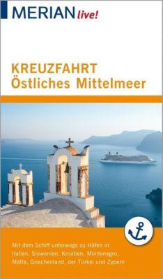 MERIAN live! Reiseführer Kreuzfahrt Östliches Mittelmeer - Klaus Bötig |