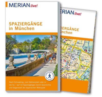 MERIAN live! Reiseführer Spaziergänge in München, Franz Kotteder