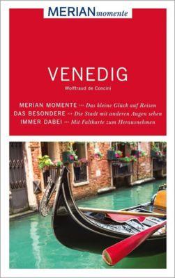 MERIAN momente Reiseführer Venedig, Wolftraud de Concini