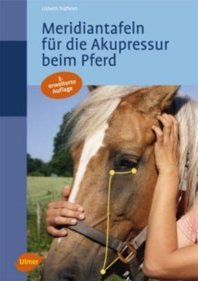 Meridiantafeln für die Akupressur beim Pferd, Lisbeth Traffelet