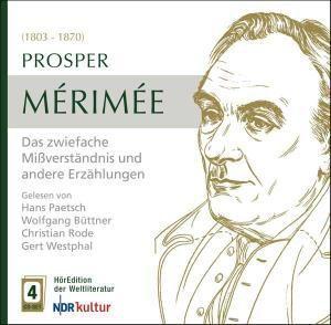 Merimee: Das Zwiefache Mißverständnis Und Andere, Prosper Merimee