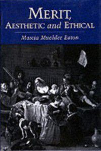 Merit, Aesthetic and Ethical, Marcia Muelder Eaton