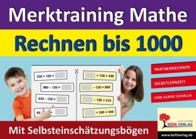 Merktraining Mathe - Rechnen bis 1000, Ulrike Schalla