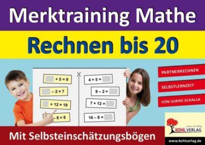 Merktraining Mathe - Rechnen bis 20, Ulrike Schalla
