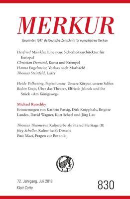 MERKUR Gegründet 1947 als Deutsche Zeitschrift für europäisches Denken - 2018-07
