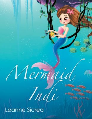 Mermaid Indi, Leanne Sicrea