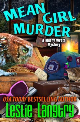 Merry Wrath Mysteries: Mean Girl Murder, Leslie Langtry