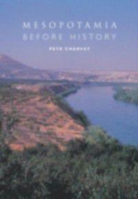Mesopotamia Before History, Petr Charvat