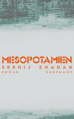 Mesopotamien, Serhij Zhadan