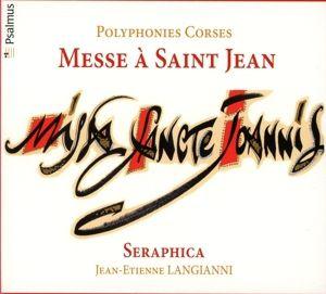 Messe A Saint Jean, Seraphica, Langianni