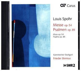 Messe Op.54/Psalmen Op.85, Louis Spohr