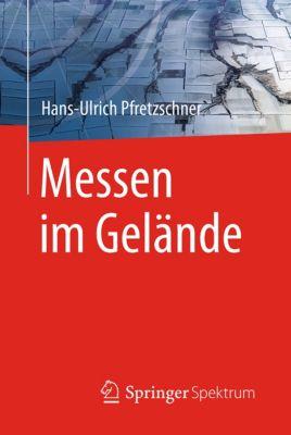 Messen im Gelände, Hans-Ulrich Pfretzschner