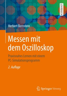 Messen mit dem Oszilloskop, Herbert Bernstein