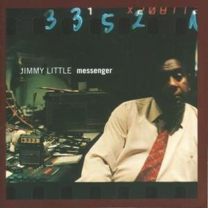 Messenger, Jimmy Little