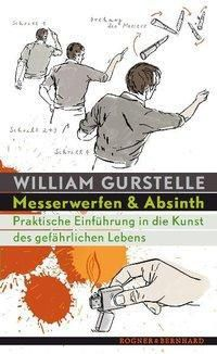 Messerwerfen und Absinth, William Gurstelle