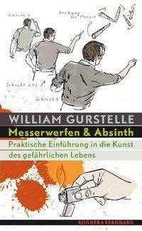 Messerwerfen und Absinth, William Gurstelle