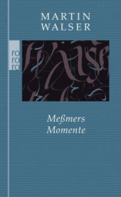 Meßmers Momente - Martin Walser |
