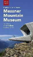 Messner Mountain Museum, Magdalena M. Messner