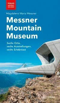 Messner Mountain Museum, Magdalena Maria Messner