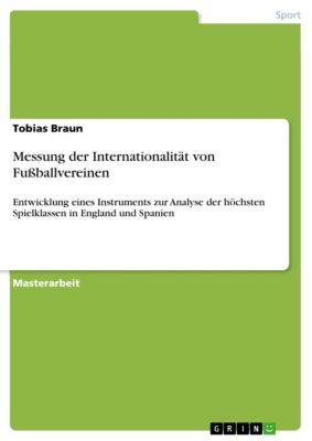 Messung der Internationalität von Fussballvereinen, Tobias Braun