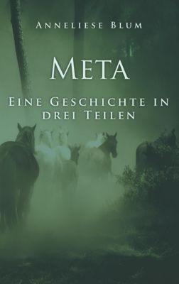 Meta, Anneliese Blum