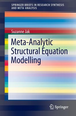 Meta-Analytic Structural Equation Modelling, Suzanne Jak