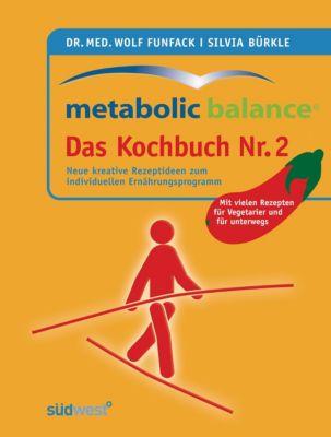Metabolic Balance Das Kochbuch Nr. 2, Wolf Funfack, Silvia Bürkle